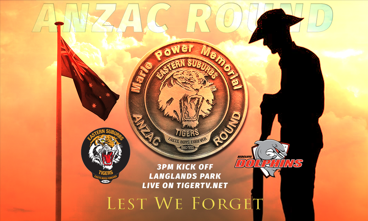 Anzac Round 8 Intrust Super Cup Suzuki Easts Tigers vs Redcliffe Dolphins Langlands Park Coorparoo kick off at 3pm Saturday April 28