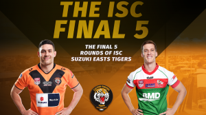 The ISC Final 5 Rounds of ISC Suzuki Easts Tigers