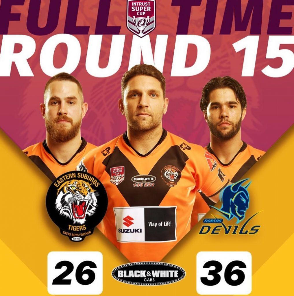 Round 15 Intrust Super Cup Game Day Results Easts Tigers versus Norths Devils for the Black and White Cup, Tigers losing 26 to Devils 36