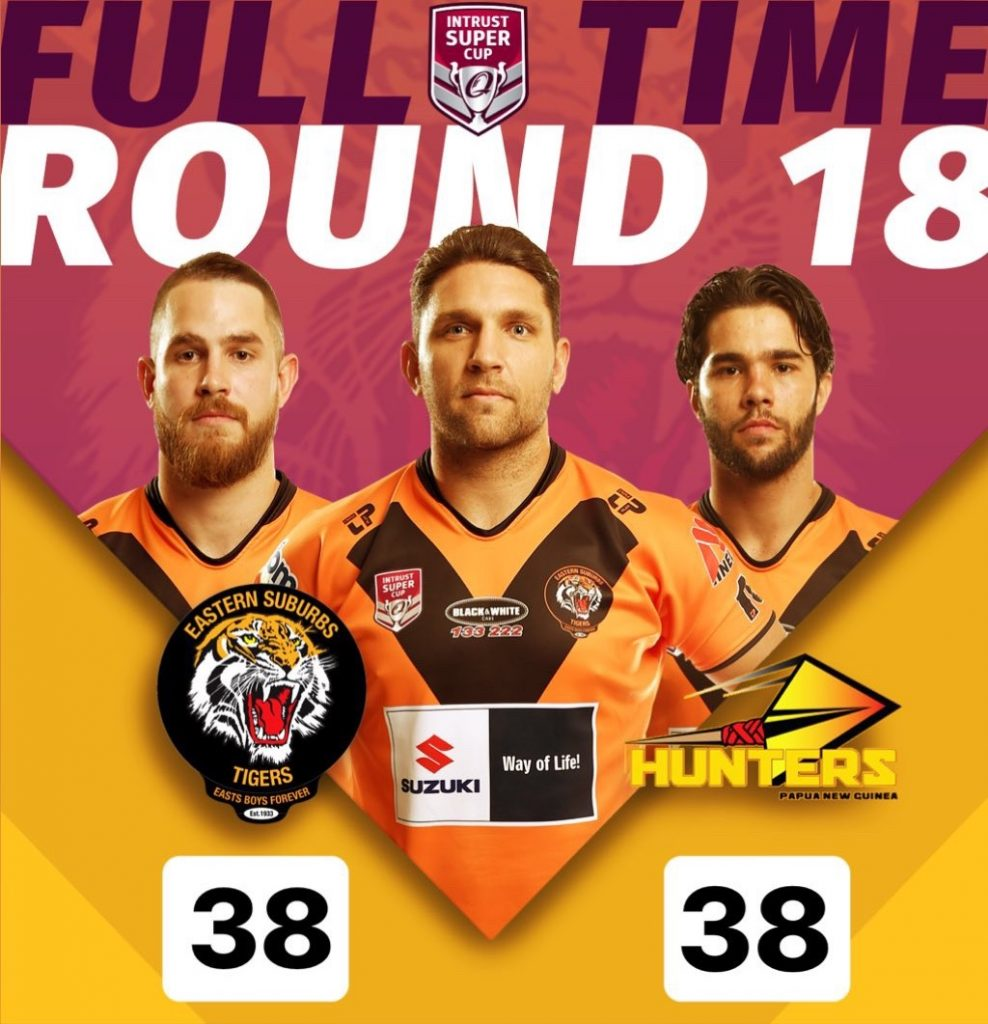 Rd 18 ISC Full Time Score Easts Tigers 38 PNG Hunters 38