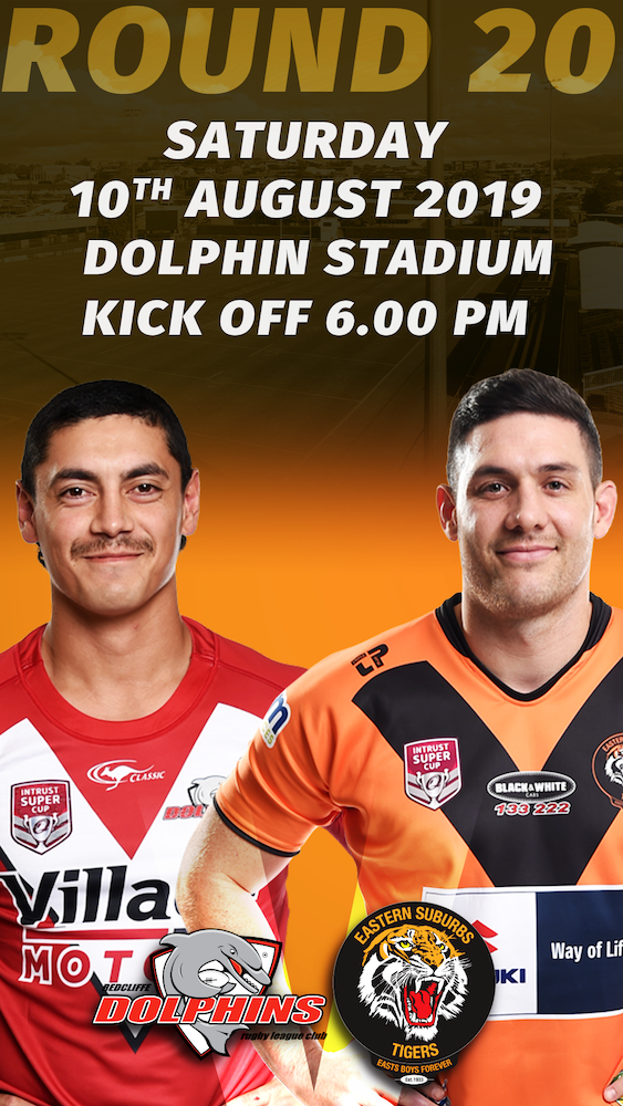 Rd 20 Sat 10th August at Dolphin Stadium, Kick of 6pm
