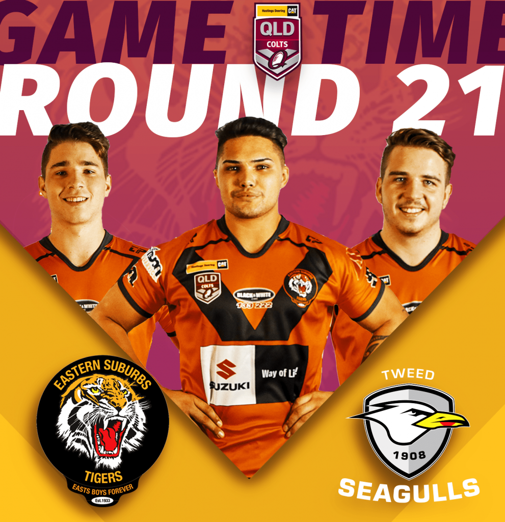 Rd 21 of Hastings Deering Colts u20s Easts Tigers taking on Tweed Heads Seagulls at Piggabeen Sports Complex, kick off 12.30pm, Sunday 18th of August;