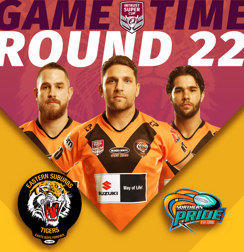 Rd 22 of ISC Suzuki Easts Tigers taking on Northern Pride at Barlow Park in Cairns, kick off 6pm, Saturday 24th of August