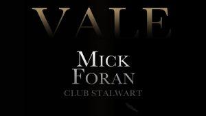 Vale Mick Foran Memorial