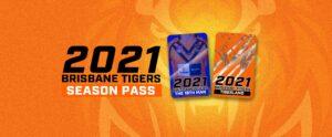 2021 Brisbane Tigers Season Passes Website Banner